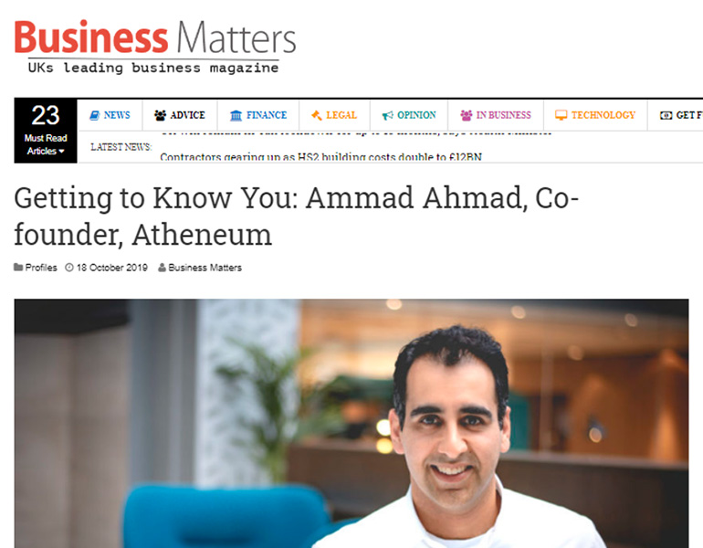 Getting To Know Ammad Ahmad, Co-Founder Atheneum in Business Matters.
